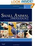 Small Animal Dermatology: A Color Atl...