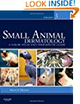 Small Animal Dermatology: A Color Atl...