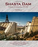 img - for Shasta Dam: A History of Construction, 1938-1945 book / textbook / text book