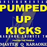Pumped Up Kicks (Originally by Foster the People)