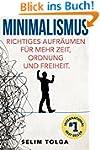 Minimalismus: Richtiges Aufr�umen f�r...