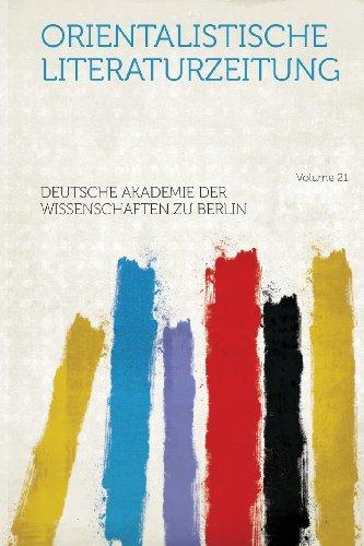 Orientalistische Literaturzeitung Volume 21