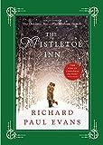 The Mistletoe Inn: A Novel (The Mistletoe Collection)