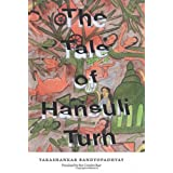 The Tale of Hansuli Turnby Tarashankar Bandyopadhyay