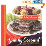 The Spunky Coconut Gluten-Free Baked Goods and Desserts: Gluten Free, Casein Free, and Often Egg Free