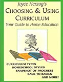 Choosing and Using Curriculum: Your Guide to Home Education