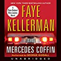 The Mercedes Coffin Audiobook by Faye Kellerman Narrated by George Guidall