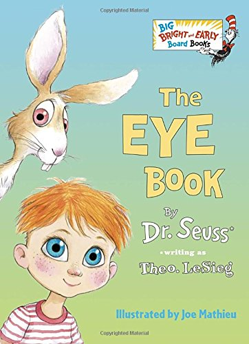 The Eye Book (Big Bright and Early Board Books)