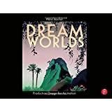Dream Worlds: Production Design for Animation ~ Hans Bacher