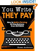 #5: You Write, They Pay: How to Build a Thriving Writing Business from NOTHING!