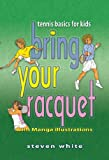 Bring Your Racquet: Tennis Basics for Kids