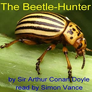 The Beetle-Hunter | [Arthur Conan Doyle]
