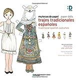 img - for Munecas de papel - Paper dolls: Trajes Tradicionales Espanoles - Tradicional Spanish Costumes (Spanish Edition) book / textbook / text book