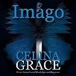 Imago: A Kate Redman Mystery, Book 3   Celina Grace