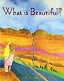 What is Beautiful?