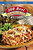 100 Best Hamburger (Digest Comb-Bound Cookbooks)