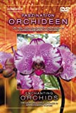 Eenchanting orchids [DVD]