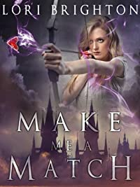 Make Me A Match by Lori Brighton ebook deal