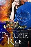 Risk of Love and Magic (California Malcolms)