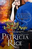 Risk of Love and Magic: A California Malcolm Novel (California Malcolms) (Volume 3)