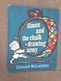 Simon and the Chalk Drawing Army (0340147849) by McLachlan, Edward
