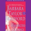 Unexpected Blessings (       UNABRIDGED) by Barbara Taylor Bradford Narrated by Terry Donnelly