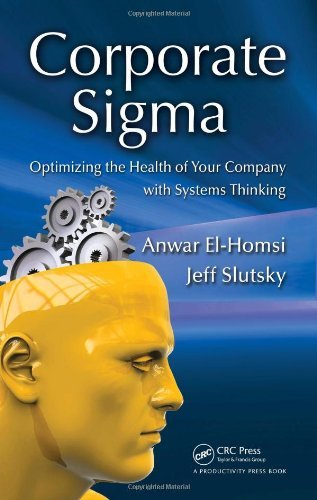 corporate-sigma-optimizing-the-health-of-your-company-with-systems-thinking-by-anwar-el-homsi-2009-1