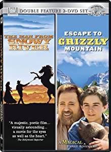 Escape to Grizzly / Man From Sno