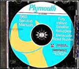 img - for 1969 PLYMOUTH REPAIR SHOP & SERVICE MANUAL & BODY MANUAL CD INCUDES: Barracuda, 'Cuda, Belvedere, Road Runner, Satellite, Sport Satellite, GTX, Fury (I, II, &, III), Sport Fury, VIP, Valiant Signet, Valiant 100, and wagons. 69 book / textbook / text book