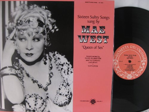 Sixteen Sultry Songs of Mae West  Queen of Sex Volume 7 by Mae West