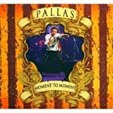 MOMENT TO MOMENT by PALLAS (2009)