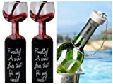 Ultimate Wine Bottle Glasses and Wine Stopper Bundle - Two Wine Glasses and One Wine Bottle Stopper - Great Gag Gift for any Wine Lover