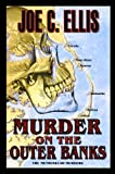 img - for Murder on the Outer Banks - the Methuselah Murders (Outer Banks Murder Series) book / textbook / text book