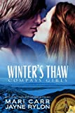 Winter&#x27;s Thaw (Compass Girls)
