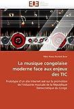 echange, troc Ribio Nzeza Bunketi Buse - La musique congolaise moderne face aux enjeux des TIC: Prototype d'un site Internet axé sur la promotion de l'industrie musica