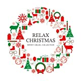 リラックス・クリスマス~スウィート・オルゴール・コレクション~