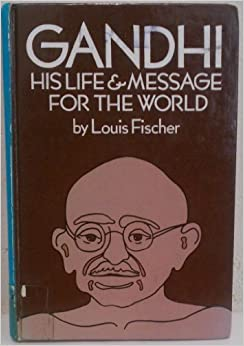gandhi his life and message for The story shows an elderly gandhi reflecting on his life, remembering how his  experiences with british colonial authority in south africa and.