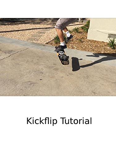 Kickflip Tutorial