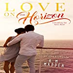 Love on the Horizon: A Breaking the Rules Novel | A.M. Madden