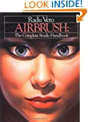 Airbrush: The Complete Studio Handbook (Bk. 1)