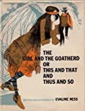 The girl and the goatherd;: Or, This and that and thus and so (0525306579) by Ness, Evaline