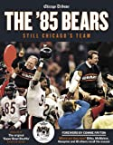 img - for The '85 Bears: Still Chicago's Team book / textbook / text book