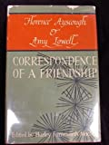 Florence Ayscough & Amy Lowell: Correspondence of a Friendship