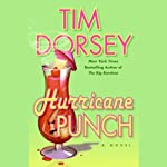 Hurricane Punch (       UNABRIDGED) by Tim Dorsey Narrated by Oliver Wyman