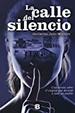 img - for CALLE DEL SILENCIO, LA book / textbook / text book