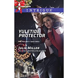 Yuletide Protector: Tthe Precinct: Task Force | [Julie Miller]