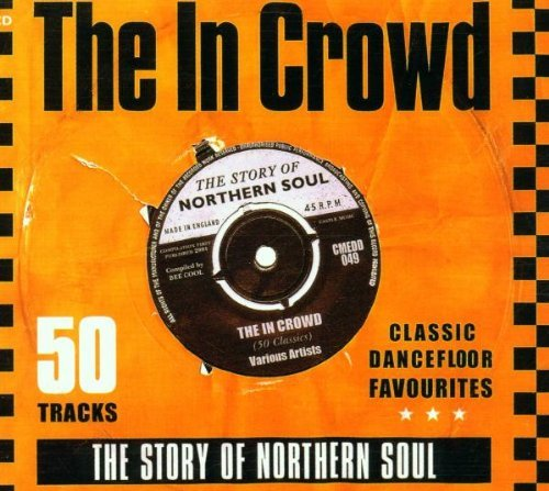 The In Crowd: The Story of Northern Soul by Various Artists (2001-02-26)