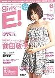 girl's E!(ガールズエンタ!) 2011年 06月号 [雑誌]