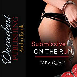 Submissive on the Run Audiobook