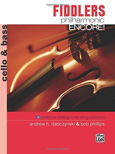 Fiddlers Philharmonic Encore!: Cello & Bass
